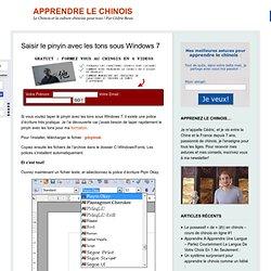 Saisir le pinyin avec les tons sous Windows 7 - Apprendre le chinois