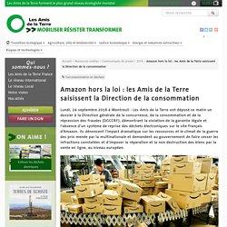 Amazon hors la loi : les Amis de la Terre saisissent la Direction de la consommation