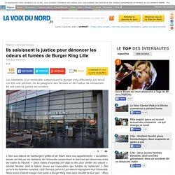 Ils saisissent la justice pour dénoncer les odeurs et fumées de Burger King Lille