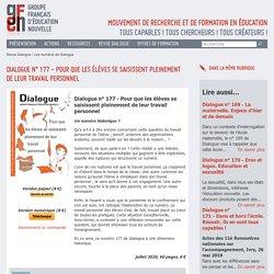 Dialogue n° 177 - Pour que les élèves se saisissent pleinement de leur travail personnel