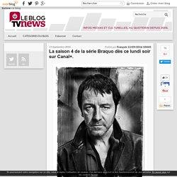 La saison 4 de la série Braquo dès ce lundi soir sur Canal+. - LeBlogTvNews