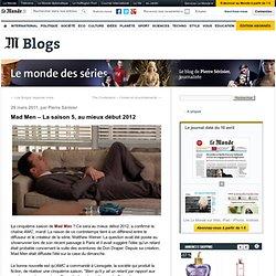 Mad Men - La saison 5, au mieux début 2012 - Le Monde Des Séries - Blog LeMonde.fr