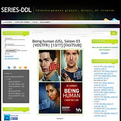 Being human (US), Saison 03