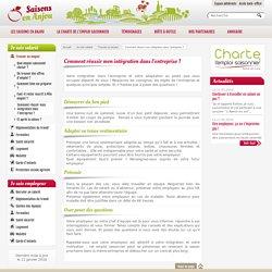 Saisons en Anjou : Comment réussir mon intégration dans l'entreprise ?