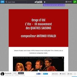 Oraged'étéL'éte - III mouvementdes QUATRES SAISONScompositeur ANTONIO VIVALDI
