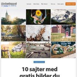 10 sajter med gratis bilder du kan använda fritt
