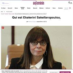 Qui est Ekaterini Sakellaropoulou, première présidente de la Grèce ?