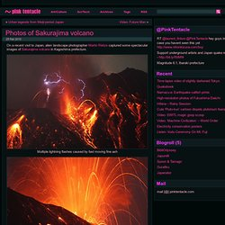 Photos of Sakurajima volcano ~ Pink Tentacle - StumbleUpon
