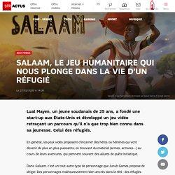 Salaam, le jeu humanitaire qui nous plonge dans la vie d'un réfugié