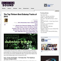 The Top Thirteen Best Dubstep Tracks of 2010