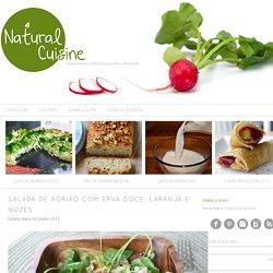 Salada de Agrião com Erva Doce, Laranja e Nozes - Natural Chef Cuisine