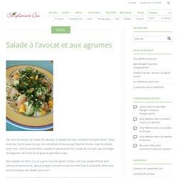 Salade à l'avocat et aux agrumes – Simplement Cru