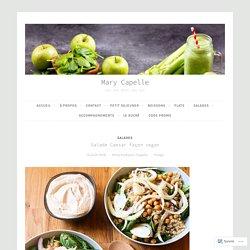 Salade Caesar façon vegan ~ fenouil, pousses d'épinard, pois chiches, quinoa – Mary Capelle
