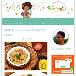 Salade de couac au jambon de noël et à la mangue
