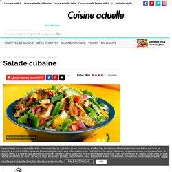 Salade cubaine, facile et pas cher