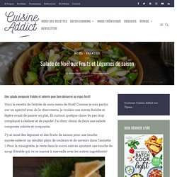 Salade de Noël aux Fruits et Légumes de saison