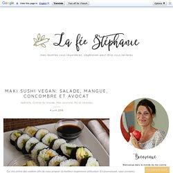 Maki sushi vegan: salade, mangue, concombre et avocat