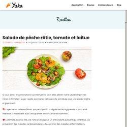 Salade de pêche rôtie, tomate et laitue