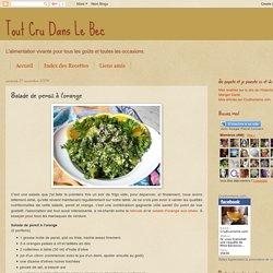 Tout Cru Dans Le Bec: Salade de persil à l'orange