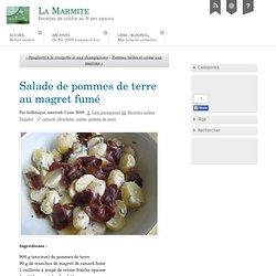 Salade de pommes de terre au magret fumé - La Marmite
