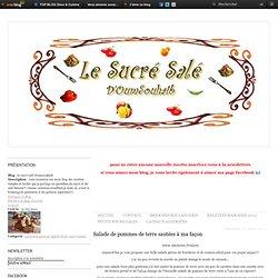 salade de pommes de terre sautées à ma façon - Le blog de le sucré salé d'oumsouhaib.over-blog.fr