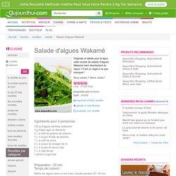 Salade d'algues Wakamé (algues séchées, agar-agar, graines de sésame) - Recette salade