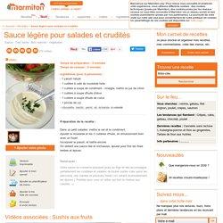 Sauce légère pour salades et crudités : Recette de Sauce légère pour salades et crudités
