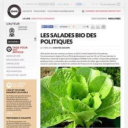 Les salades bio des politiques
