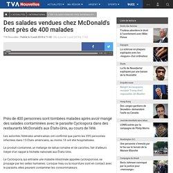 TVANOUVELLES_CA 03/08/18 Des salades vendues chez McDonald's font près de 400 malades