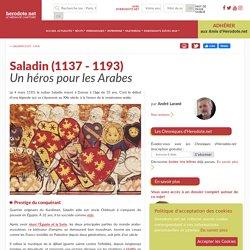 Saladin (1137 - 1193) - Un héros pour les Arabes