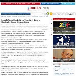 Le salafisme jihadiste en Tunisie et dans le Maghreb, thème d'un colloque