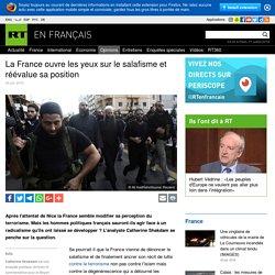 La France ouvre les yeux sur le salafisme et réévalue sa position