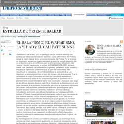 EL SALAFISMO, EL WAHABISMO, LA YIHAD y EL CALIFATO SUNNI, ESTRELLA DE ORIENTE BALEAR en Diario de Mallorca