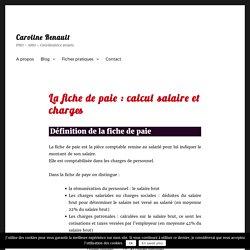 La fiche de paie : calcul salaire et charges - Caroline Renault
