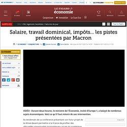 Salaire, travail dominical, impôts... les pistes présentées par Macron