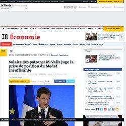 Salaire des patrons: M.Valls juge la prise de position du Medef insuffisante