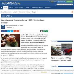 Les salaires de l'automobile : de 1 100 € à 65 millions d'euros !