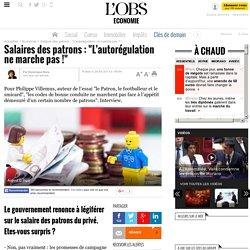 """Salaires des patrons : """"L'autorégulation ne marche pas !"""""""