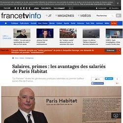 Salaires, primes : les avantages des salariés de Paris Habitat