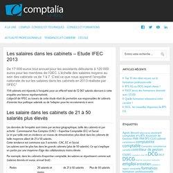 Les salaires dans les cabinets - Etude IFEC 2013 - Comptalia - Le Blog