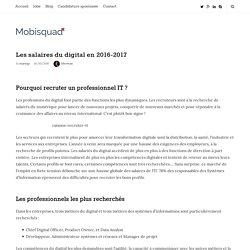 Les salaires du digital en 2016-2017 – MOBISQUAD