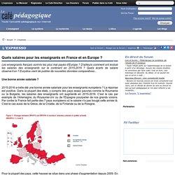 Quels salaires pour les enseignants en France et en Europe ?