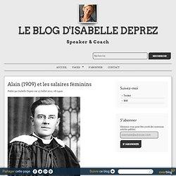 Alain (1909) et les salaires féminins - Le blog d'Isabelle Deprez#fromTwitter