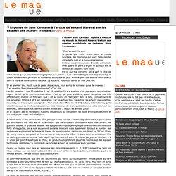 Réponse de Sam Karmann à l'article de Vincent Maraval sur les salaires des acteurs français