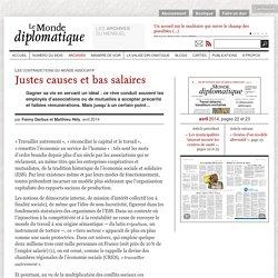 Justes causes et bas salaires, par Fanny Darbus et Matthieu Hély (Le Monde diplomatique, avril 2014)