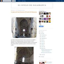 el suelo de salamanca: La iglesia de San Francisco el Grande de Salamanca