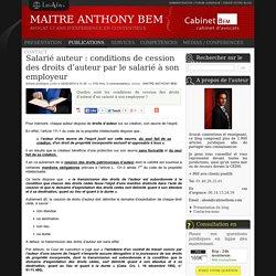 Salarié auteur : conditions de cession des droits d'auteur par le salarié à son employeur