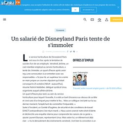 Un salarié de Disneyland Paris tente de s'immoler - Le Parisien