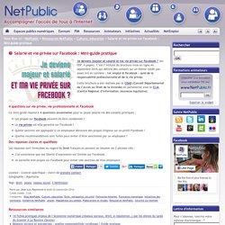 Salarié et vie privée sur Facebook : Mini-guide pratique