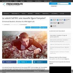 0417 Le salarié Self RH: une nouvelle figure française?